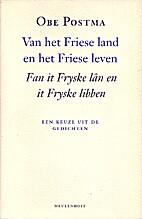 Van het Friese land en het Friese leven =…