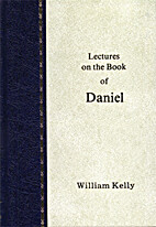 Lectures on the book of Daniel by William…
