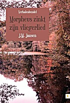 Morpheus zinkt zijn vliegerlied by J.M.…