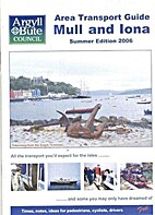 Area Transport Guide Mull and Iona by Argyll…