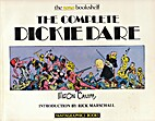 The Complete Dickie Dare by Milton Caniff