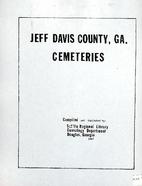 Jeff Davis County, Ga., Cemeteries by…