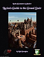 Lucien's Guide to the Grand Stair by Rob…