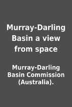 Murray-Darling Basin a view from space by…