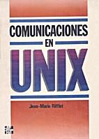 Comunicaciones en Unix by Jean-Marie Rifflet