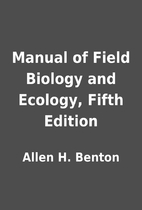Manual of Field Biology and Ecology, Fifth…