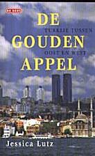 De gouden appel : Turkije tussen Oost en…