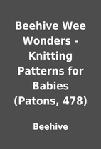Beehive Wee Wonders - Knitting Patterns for…