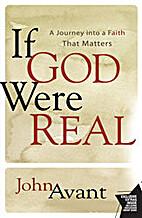 If God Were Real: A Journey into a Faith…