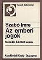 Az emberi jogok by Imre Szabó