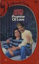 Promise of Love by Ariel Berk