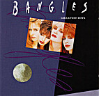 Greatest Hits by Bangles