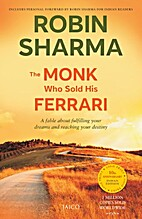The Monk Who Sold His Ferrari by Robin S.…