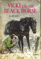 Vicki and the Black Horse by Sam Savitt