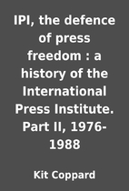 IPI, the defence of press freedom : a…