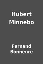 Hubert Minnebo by Fernand Bonneure