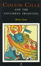Colum Cille and the Columbian Tradition by…