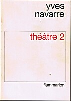 Theatre 2 by Yves Navarre