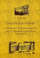 Tanulságos évtizedek. A Debreceni…