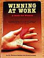 Winning at work (a book for women) by…