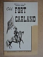 Old Fort Garland by State Historical Society…