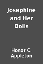 Josephine and Her Dolls by Honor C. Appleton