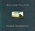 William Tillyer: Fearful Symmetries by…