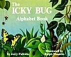 Icky Bug Alphabet Book by Jerry Pallotta