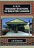 G.W.R. Disused Stations in Greater London by…