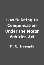 Law Relating to Compensation Under the Motor…