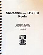 Shorashim roots : a summary of the history…