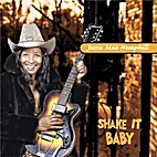 Jessie Mae Hemphill - Shake It Baby by…