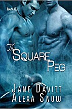 The Square Peg by Alexa Snow