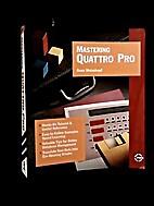 Mastering Quattro Pro by Gene Weisskopf