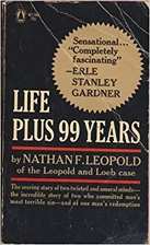 Life Plus 99 Years by Nathan Freudenthal…