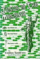 Jesus Is the Messiah! by Emiliano Tardif