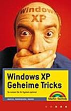 Windows XP Geheime Tricks by Andreas Maslo