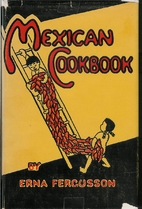 Mexican Cookbook by Erna Fergusson