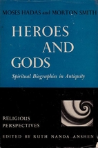 Heroes and gods; spiritual biographies in…