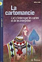 La cartomancie (L'art d'interroger les…
