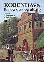 København før og nu - og aldrig - 10 -…