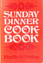 Sunday dinner cookbook by Phyllis Stillwell…