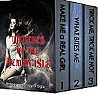 Witches of The Demon Isle Box Set, Volumes…