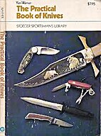 Practical Book of Knives by Ken Warner