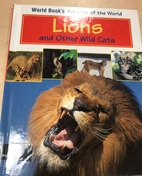 Lions and Other Wild Cats (World Book's…