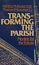 Transforming The Parish by Patricia Forster,…