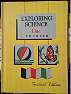 Exploring Science One. Edited by Paul E.…
