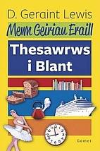 Mewn Geiriau Eraill - Thesawrws I Blant…