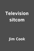 Television sitcom by Jim Cook