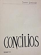 Concilios, Tomo II by Javier Gonzaga